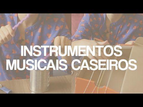 Como fazer dois instrumentos musicais caseiros para as crianças - YouTube