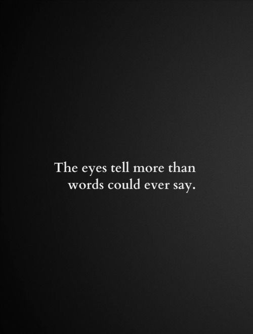 Pin By Hannah Modesitt On Four Words Quotes Words Eye Quotes