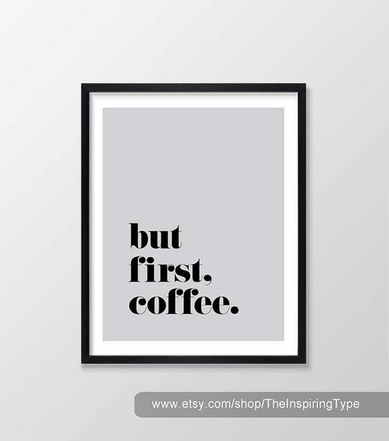 But First Coffee Print, Printable Art, Gray, Art Print, Inspirational & Motivational Typography Print, Instant Download, Wall Art Quote