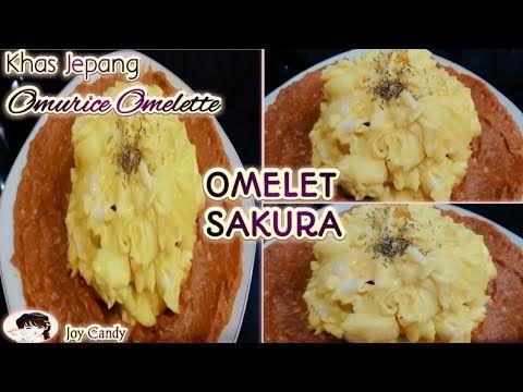 Membuat Omelet Sakura Khas Jepang How To Make Omurice Omelette Recipe Youtube Resep Makanan Dadar Telur Telur Dadar