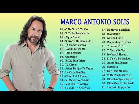 Marco Antonio Solis Sus Mejores Canciones 30 Grandes Exitos 3
