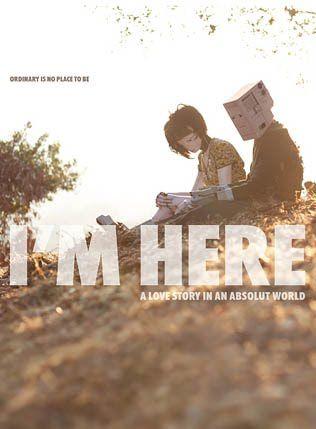 """I'm Here"" by Spike Jonez"