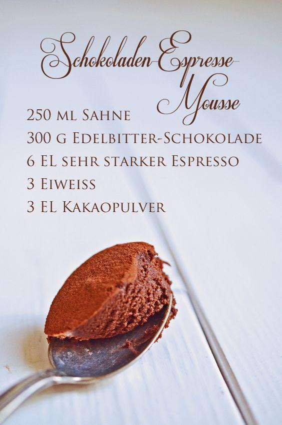 rezept f r schokoladen espresso mousse chocolate dessert food rh. Black Bedroom Furniture Sets. Home Design Ideas