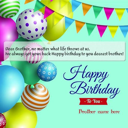 Brother Birthday Wishes For Greeting Card With Name Edit With