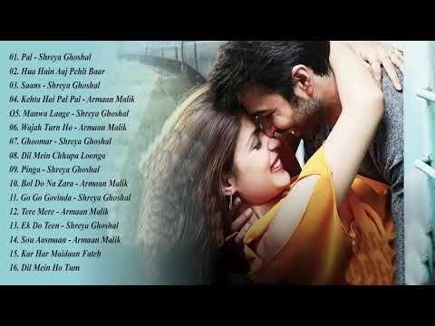 Shreya Ghoshal Armaan Malik Best Songs Best Heart Touching Hindi Songs Latest Bollywood Songs Youtube Songs Hindi
