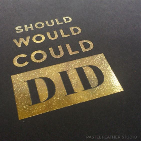 could should would did foil modern exit procrastination door etsy