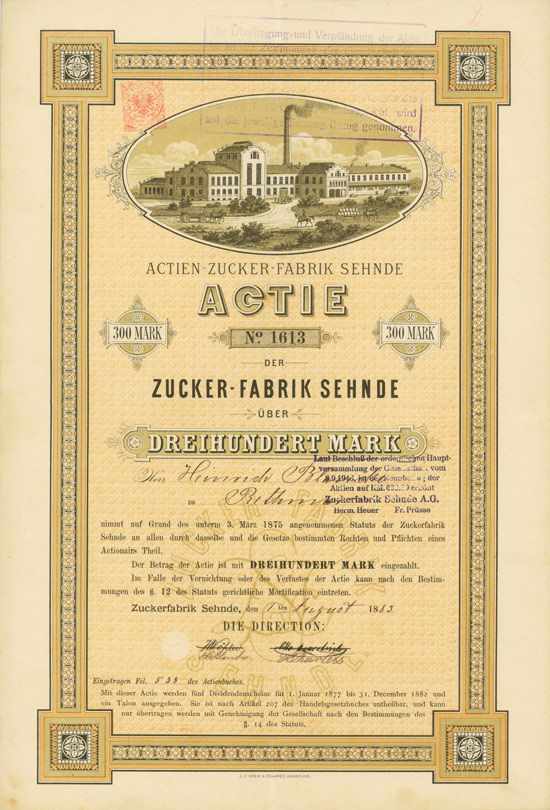 HWPH AG - Historische Wertpapiere - Actien-Zuckerfabrik Sehnde / Sehnde, 01.08.1883, Aktie über 300 Mark