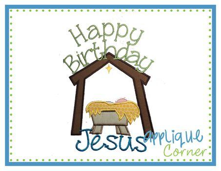 Happy Birthday Jesus 2 Manager Applique Design