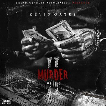 Kevin Gates - Murder For Hire II (2016) - http://cpasbien.pl/kevin-gates-murder-for-hire-ii-2016/