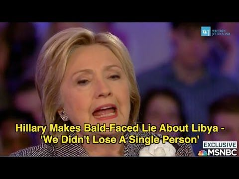 Hillary Makes Bald-Faced Lie About Libya - 'We Didn't Lose A Single Person' -  (aaaactually true,  because it was four souls who perished in Benghazi,  Libya).   YouTube