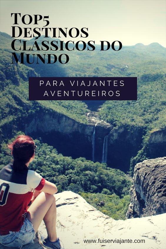 Top5 Destinos Clássicos do Mundo para viajantes aventureiros!