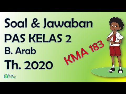 Soal Pas B Arab Kelas 2 Mi Dan Jawaban Th 2020
