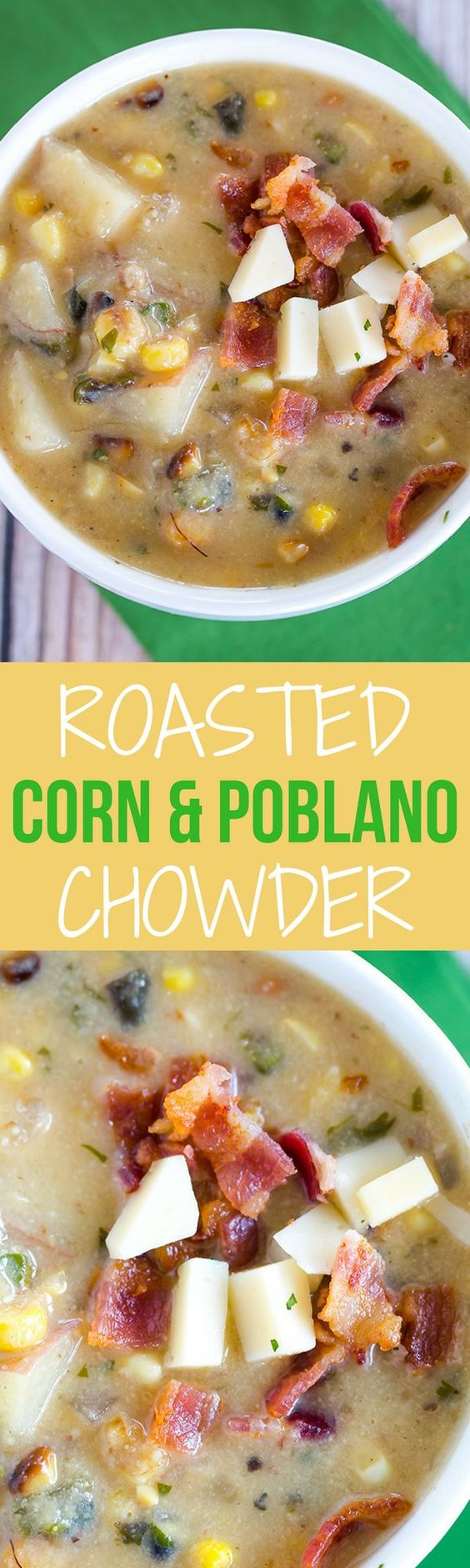 Roasted Corn & Poblano Chowder: Roasted corn and poblano chiles give this summer chowder a powerful flavor punch. It's never too…
