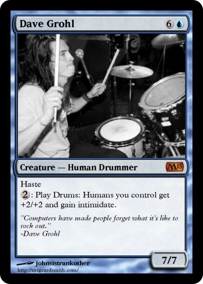 Dave Grohl by johnsistrunkother | MTG Cardsmith
