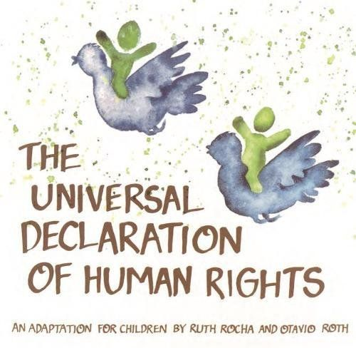 Download Pdf Universal Declaration Of Human Rights An Adaptation For Children By Ruth Rocha And Ot Declaration Of Human Rights Human Rights Children S Rights