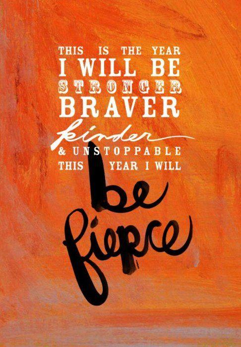 be Fierce..........