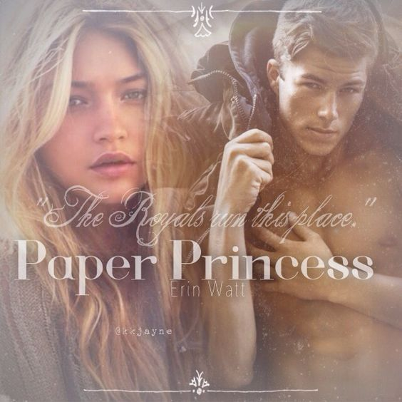 Paper Princess by Erin Watt The Royals: