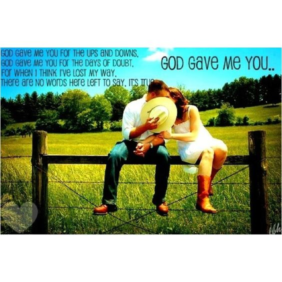 country+thang+quotes | God gave me you