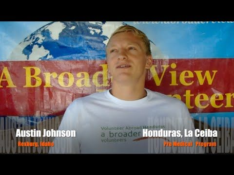 Video Review Austin Johnson Honduras La Ceiba PreMed Program Website:  https://www.abroaderview.org Facebook: https://www.facebook.com/abroad.volunteer Twitter:  https://twitter.com/abroaderview Pinterest:  https://www.pinterest.com/VolunteersABV/