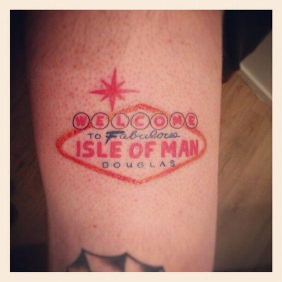 Welcome to Fabulous Isle Of Man, Douglas. Hometown tattoo.