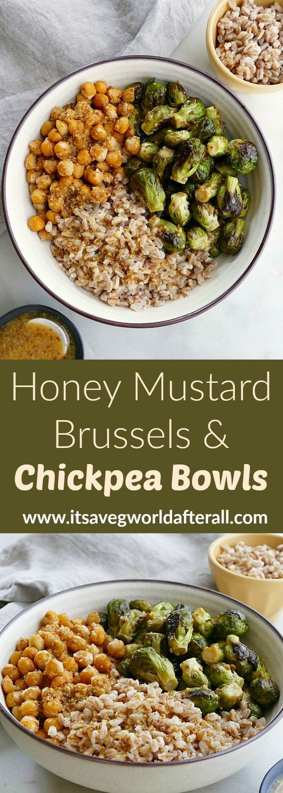 Honey Mustard Brussels Sprouts and Chickpea Bowls