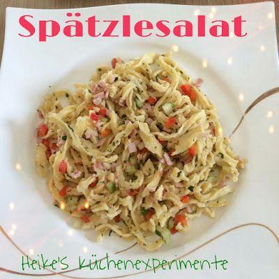 Heike's Küchenexperimente : Spätzlesalat