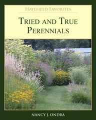 'tried and true perennials', by nancy j. ondra (check out her magnificent blog, too!)