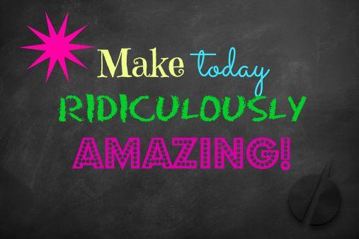 Faz deste dia um dia espetacular!!!