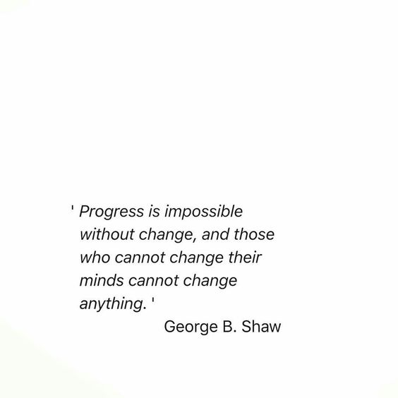 Impossible without change..