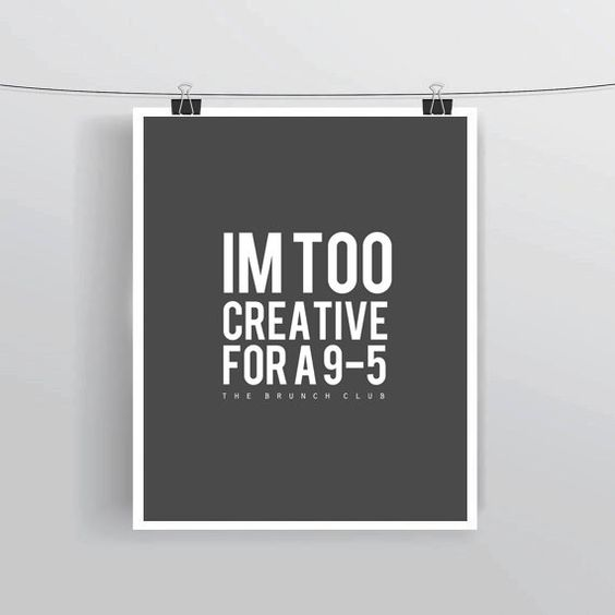 Image result for creative vs. 9-5