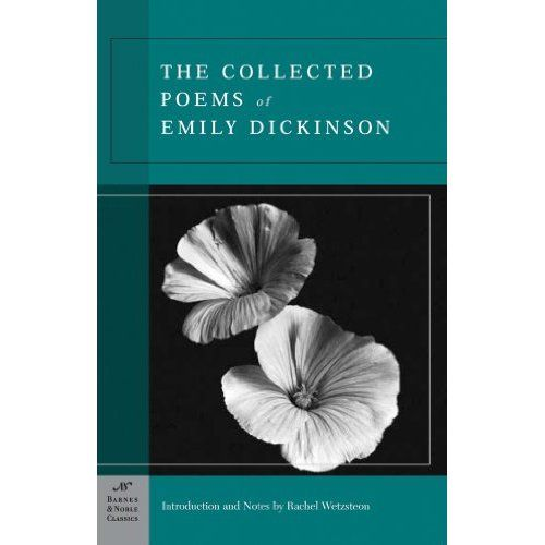 Amazon.com: The Collected Poems of Emily Dickinson (Barnes & Noble Classics Series) (9781593080501): Emily Dickinson, Rachel Wetzsteon: Books:
