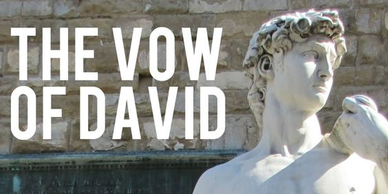 The Vow of David