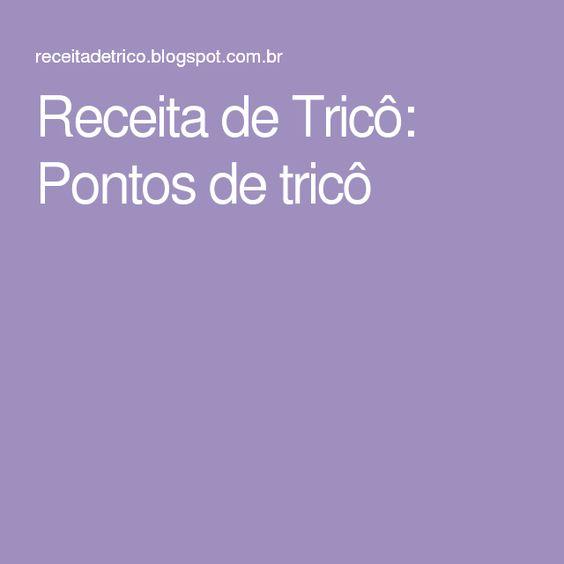 Receita de Tricô: Pontos de tricô