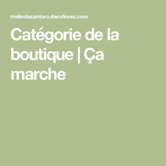 Catégorie de la boutique |  Ça marche