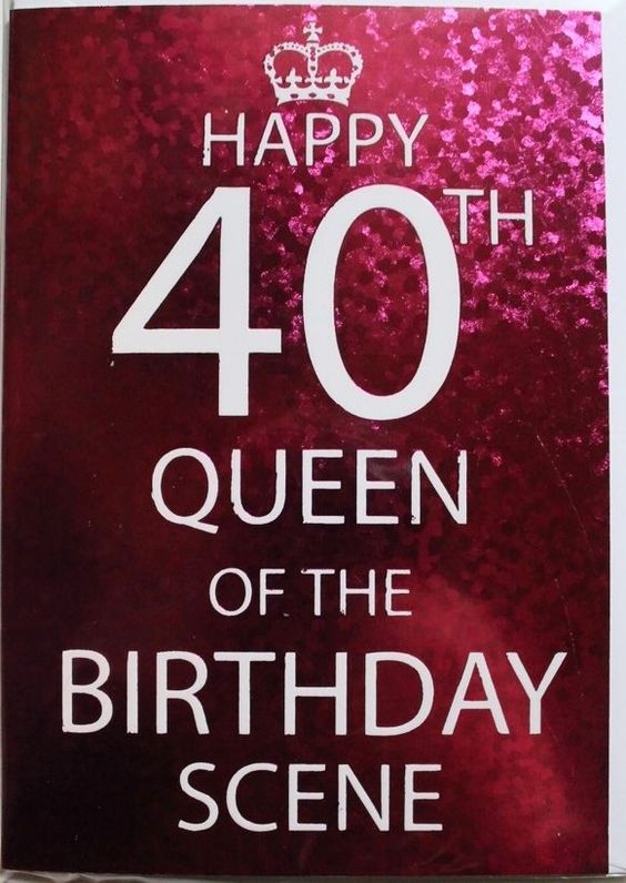Details about Happy 40th Queen of the Birthday scene Birthday card – 100 Birthday Card from Queen
