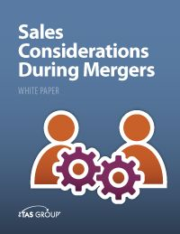 Sales White Paper: Sales Considerations During Mergers