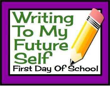 activities student and first day activities on pinterest writing to my future self first day activity for middlehigh