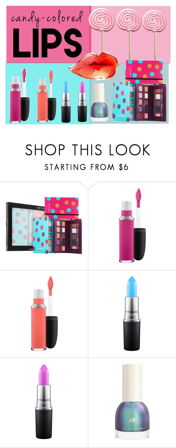 """""""Candy-colored lips"""" by hola-hi ❤ liked on Polyvore featuring beauty, Sephora Collection, MAC Cosmetics, lips, candy and candycolored"""