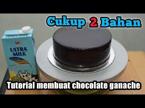 Cara Membuat Coklat Ganache Coklat Siram Resep Coklat Ganache Youtube Coklat Ide Makanan Makanan