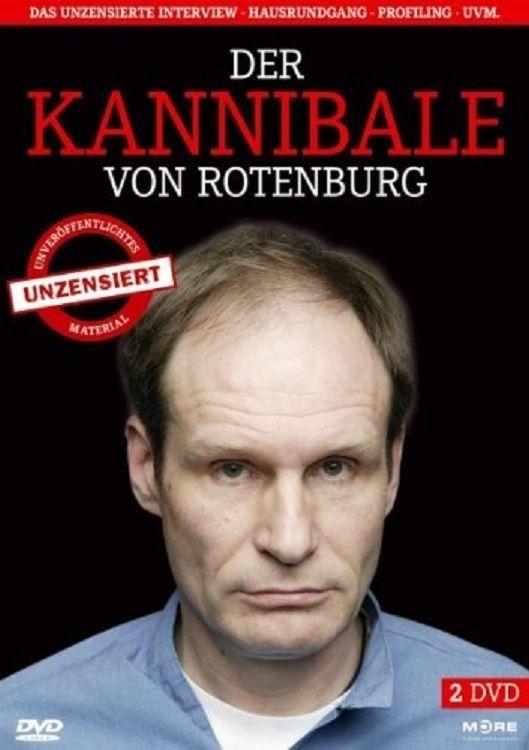 Der Kannibale Von Rothenburg Interview Mit Einem Kannibalen Kannibale Interview Dvd