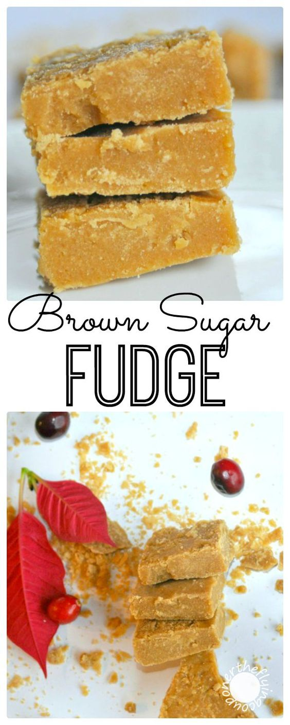 Easy Brown Sugar Fudge Recipe. Simple Christmas and Holiday recipes ...