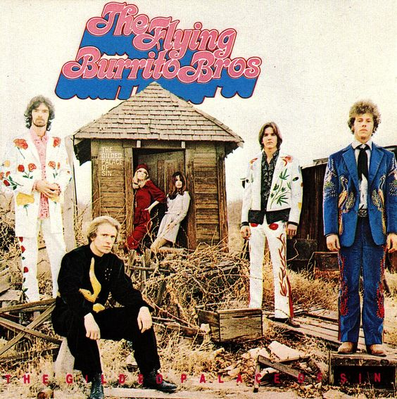 """#2. """"Gilded Palace Of Sin""""  ***  The Flying Burrito Brothers  (1969)"""