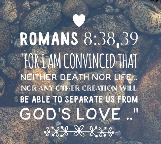 Romans 8:38,39: