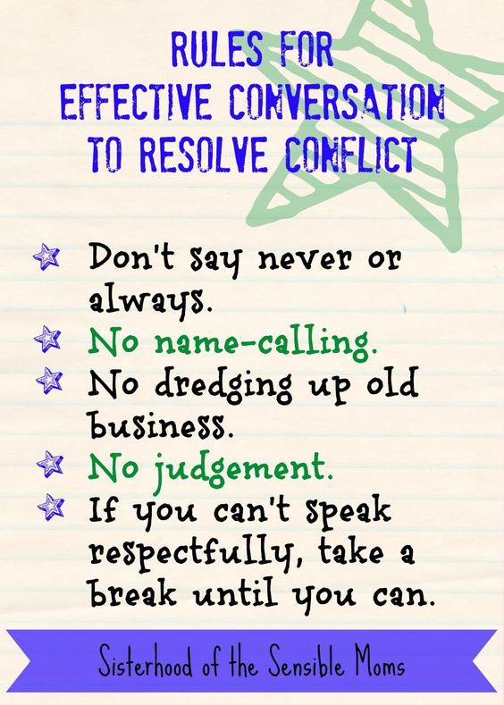 Rules for effective conversation to resolve conflict. Helpful teen parenting guide with tips for How to Talk to Your Kids about Dating | Parenting Advice | Sisterhood of the Sensible Moms