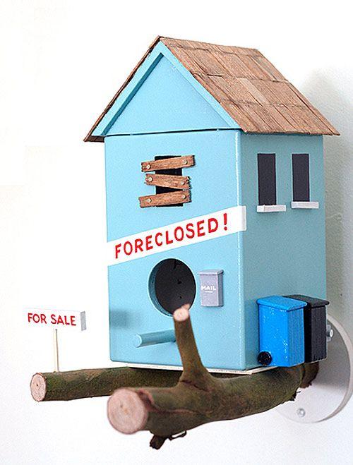 Foreclosed birdhouse
