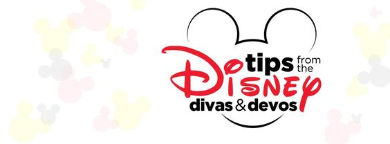 Tips from the Disney Divas and Devos