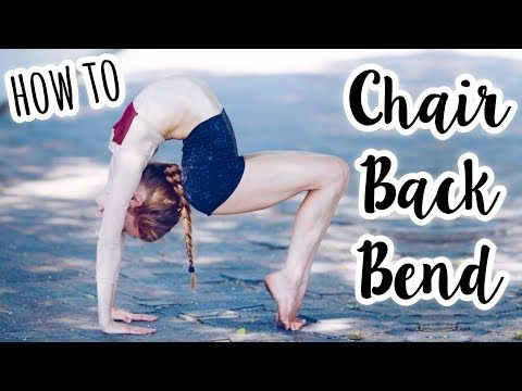 How To Do A Chair Backbend Alien Youtube In 2020 Dancer Workout Anna Mcnulty Gymnastics Workout