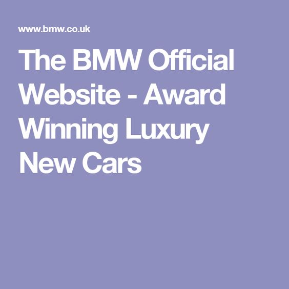 Top UK Automotive Website 2015 BMW Official Website www.bmw.co.uk