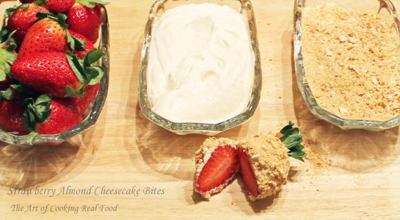 Strawberry Almond Cheesecake Bites | The Art of Cooking Real Food ...