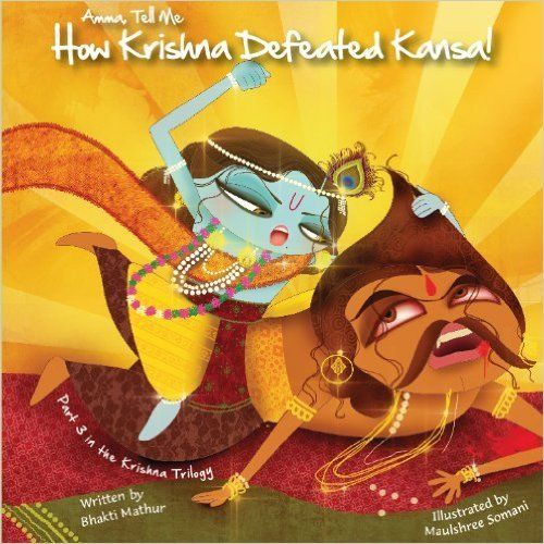 Amma Tell Me How Krishna Defeated Kansa (Autographed copy!)